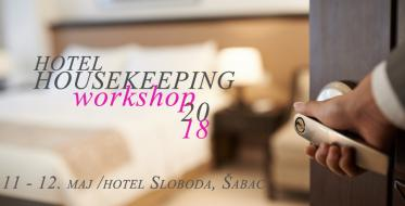 Hotel Housekeeping Workshop 11. i 12. maja u hotelu Sloboda u Šapcu